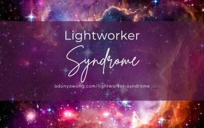 Lightworker Syndrome