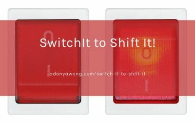 Switch It to Shift It!