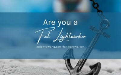 Are You A Fat Lightworker?