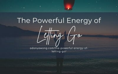 The Powerful Energy of Letting Go