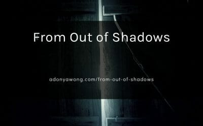 From Out of Shadows