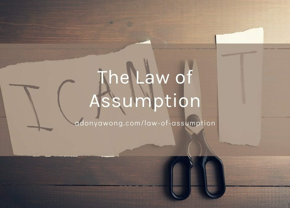 The Law of Assumption