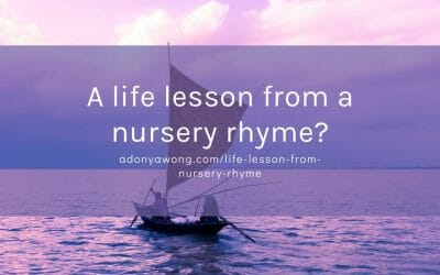 A Life Lesson from a nursery rhyme?