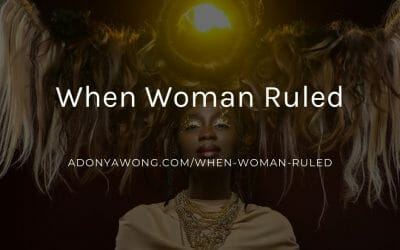When Woman Ruled