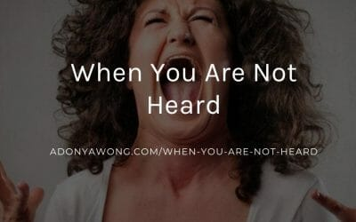 When You Are Not Heard